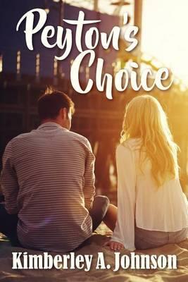 Peyton's Choice by Kimberley A Johnson image
