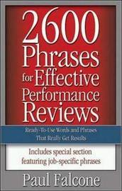 2600 Phrases for Effective Performance Reviews by Paul Falcone