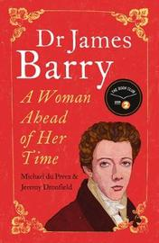 Dr James Barry by Jeremy Dronfield