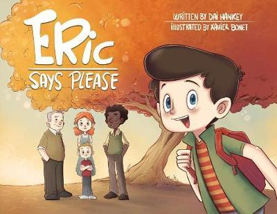 Eric Says Please by Dai Hankey