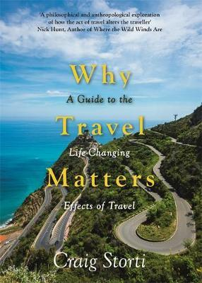 Why Travel Matters by Craig Storti image