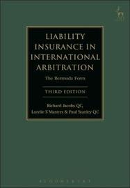 Liability Insurance in International Arbitration by Richard Jacobs, Qc