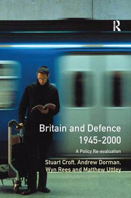 Britain and Defence 1945-2000 by Stuart Croft image