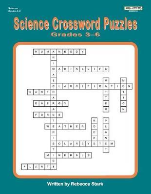 Science Crossword Puzzles Grades 3-6 by Rebecca Stark image