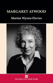 Margaret Atwood by Marion Wynne-Davies