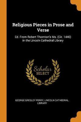 Religious Pieces in Prose and Verse by George Gresley Perry