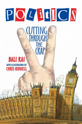 Politics - Cutting Through the Crap by Bali Rai image