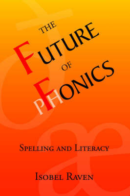 The Future of Fonics by Isobel Raven