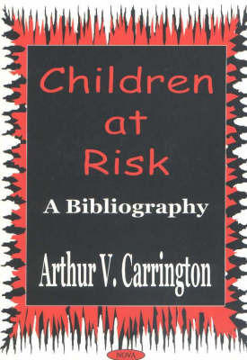 Children at Risk by Arthur V. Carrington