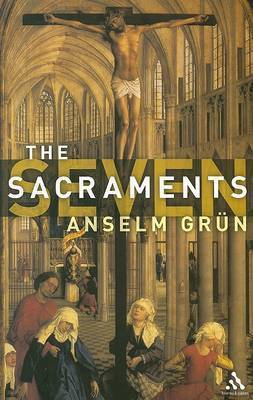 Seven Sacraments by Anselm Gr'un