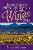 Buyer's Guide to New Zealand Wines 2015 by Michael Cooper