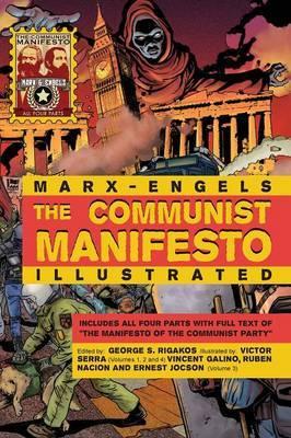 The Communist Manifesto Illustrated by Karl Marx