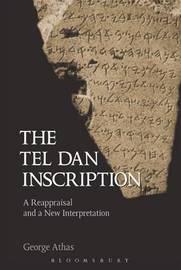 Tel Dan Inscription by George Athas