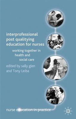 Interprofessional Post Qualifying Education for Nurses