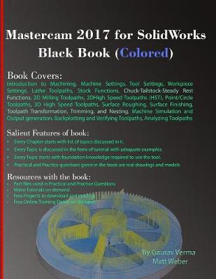 Mastercam 2017 for Solidworks Black Book (Colored) by Gaurav Verma