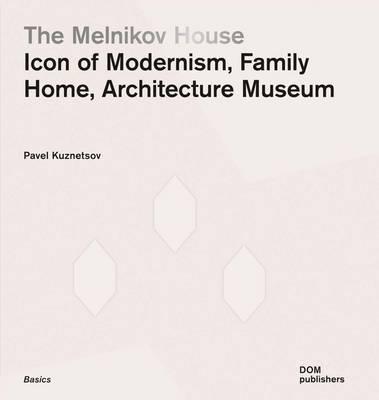 Melnikov House by Pavel Kuznetsov