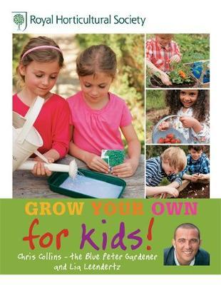 RHS Grow Your Own: For Kids by Chris Collins