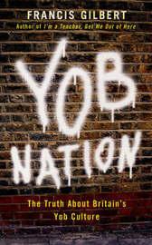 Yob Nation by Francis Gilbert image