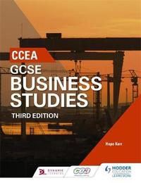 CCEA GCSE Business Studies, Third Edition by Hope Kerr image