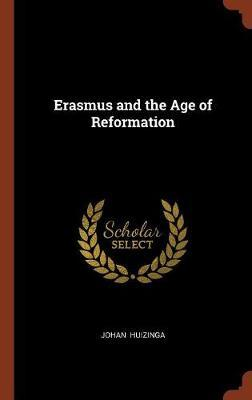 Erasmus and the Age of Reformation by Johan Huizinga image