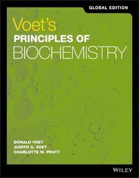 Voet's Principles of Biochemistry Global Edition by Donald Voet