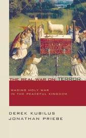 The Real War on Terror by Derek Kubilus image