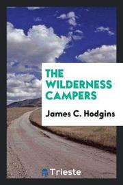 The Wilderness Campers by James C Hodgins image