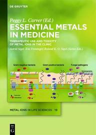Essential Metals in Medicine: Therapeutic Use and Toxicity of Metal Ions in the Clinic