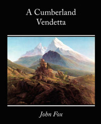 A Cumberland Vendetta by John Fox