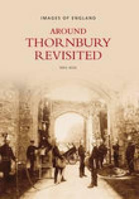 Around Thornbury Revisited by Meg Wise image