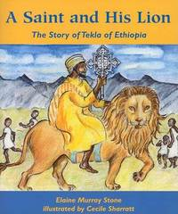 A Saint and His Lion by Elaine Murray Stone