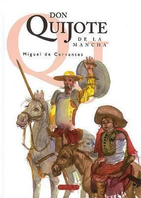 Don Quijote de La Mancha by Miguel de Cervantes