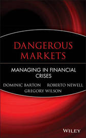 Dangerous Markets by Dominic Barton