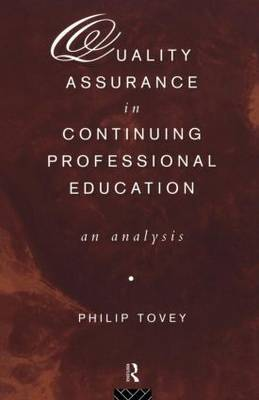 Quality Assurance in Continuing Professional Education by Philip Tovey image