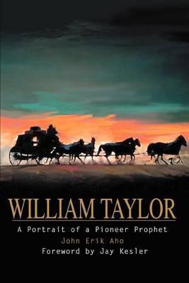 William Taylor by John Erik Aho