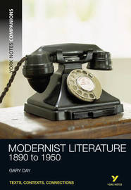 York Notes Companions: Modernist Literature by Gary E. Day