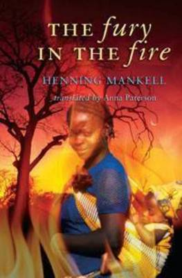 The Fury in the Fire by Henning Mankell image