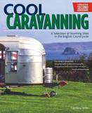 Cool Caravanning by Caroline Mills
