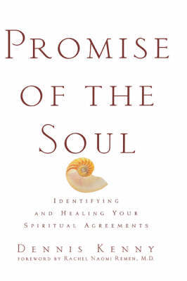 Promise of the Soul by Dennis Kenny