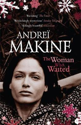The Woman Who Waited by Andrei Makine image