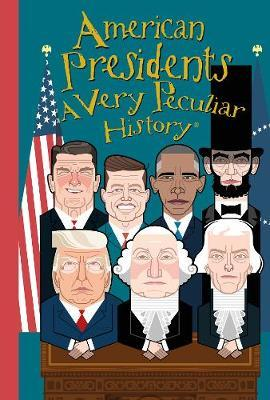American Presidents, A Very Peculiar History by David Arscott image