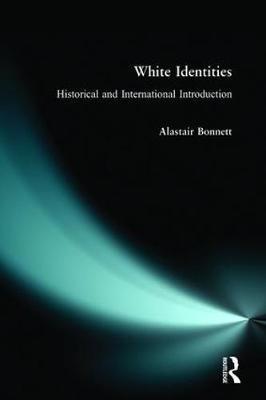 White Identities by Alastair Bonnett