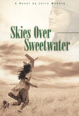 Skies Over Sweetwater by Julia Moberg image