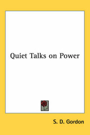 Quiet Talks on Power by S.D.Gordon image