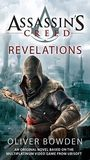Assassins Creed: Revelations (Assassin's Creed #4) (US Ed.) by Oliver Bowden