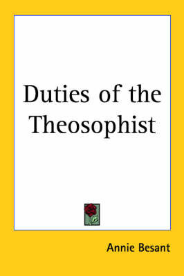 Duties of the Theosophist by Annie Besant