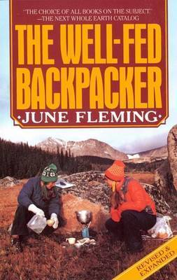 The Well Fed Backpacker by June Fleming