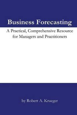 Business Forecasting by Robert A Krueger