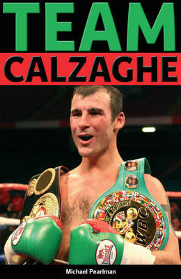 Team Calzaghe by Michael Pearlman