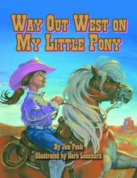 Way Out West on My Little Pony by Jan Peck image